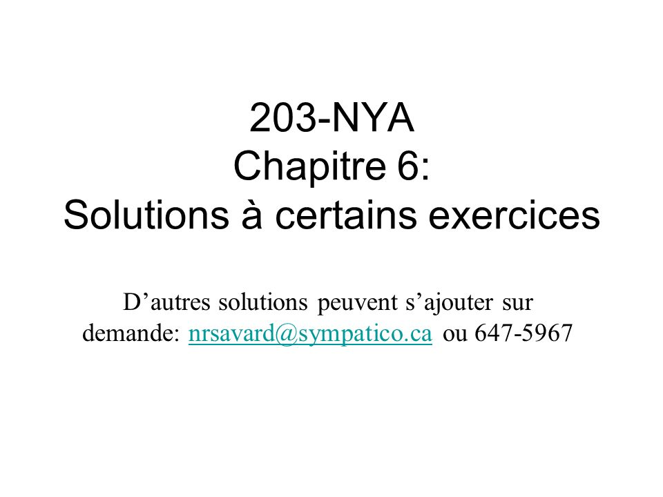 203-NYA Chapitre 6: Solutions à certains exercices
