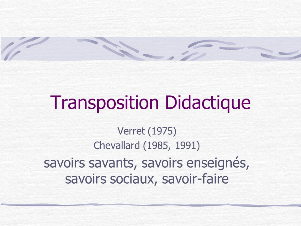 Transposition Didactique