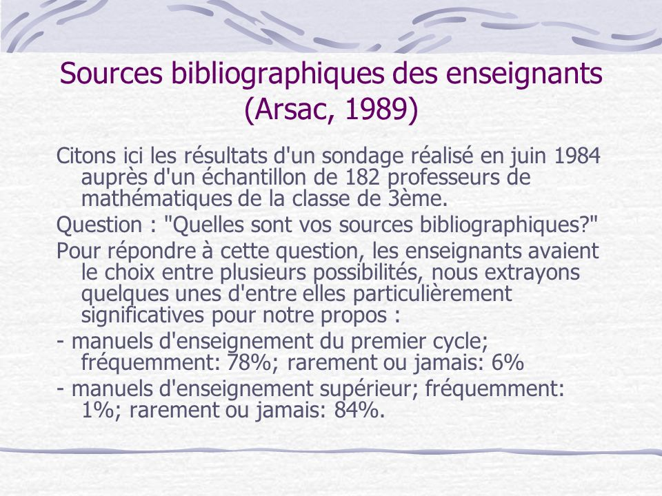 Sources bibliographiques des enseignants (Arsac, 1989)