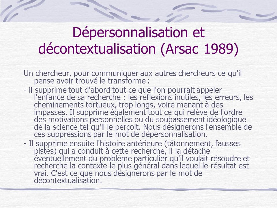 Dépersonnalisation et décontextualisation (Arsac 1989)