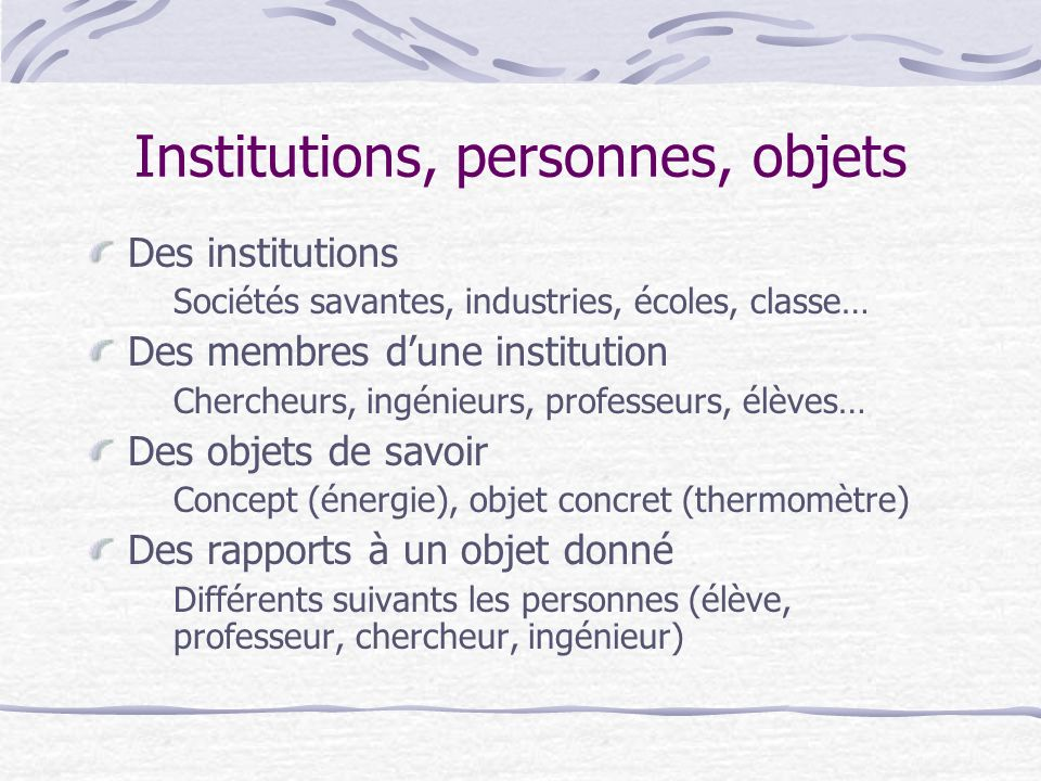Institutions, personnes, objets