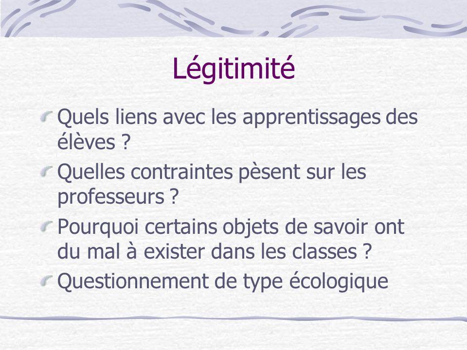 Légitimité Quels liens avec les apprentissages des élèves