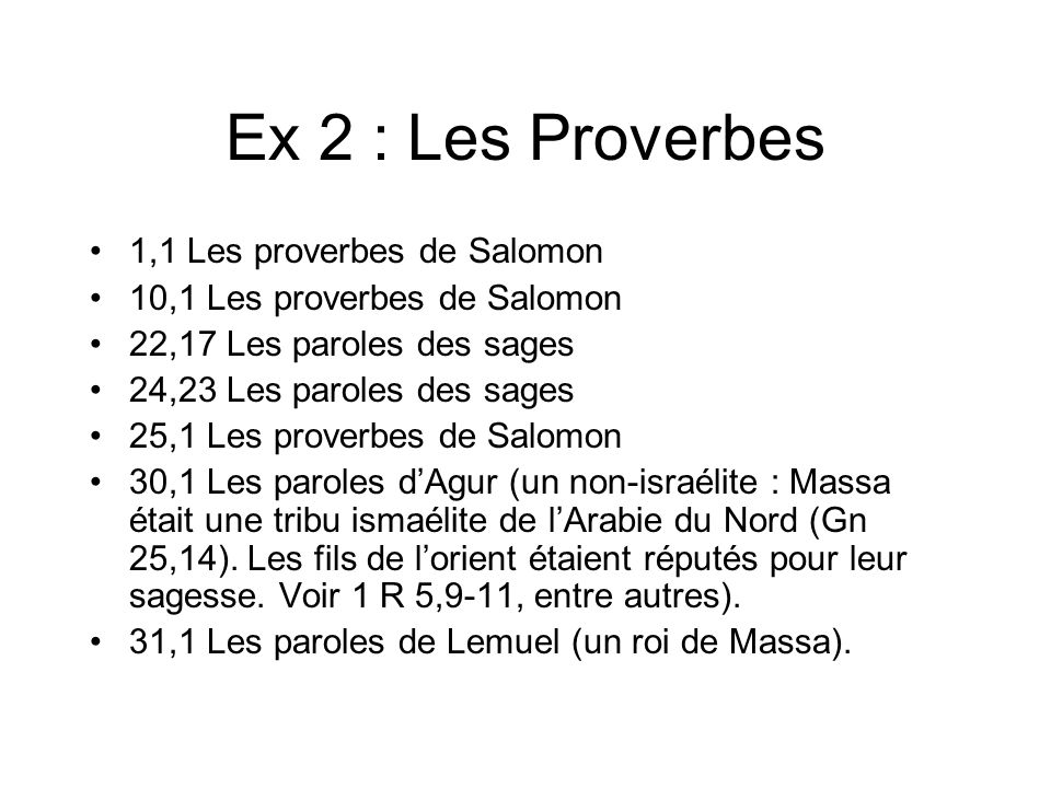 Ex 2 : Les Proverbes 1,1 Les proverbes de Salomon