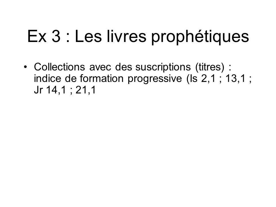 Ex 3 : Les livres prophétiques