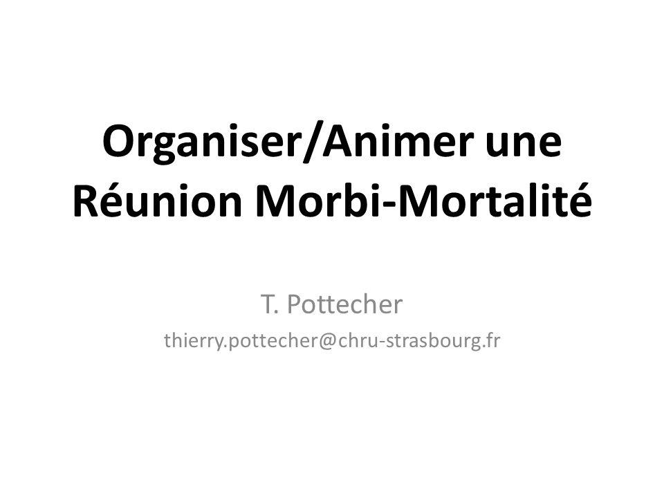 Organiser/Animer une Réunion Morbi-Mortalité