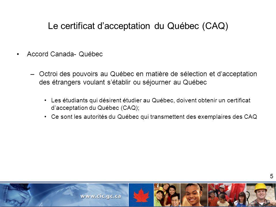 Le certificat d'acceptation du Québec (CAQ)