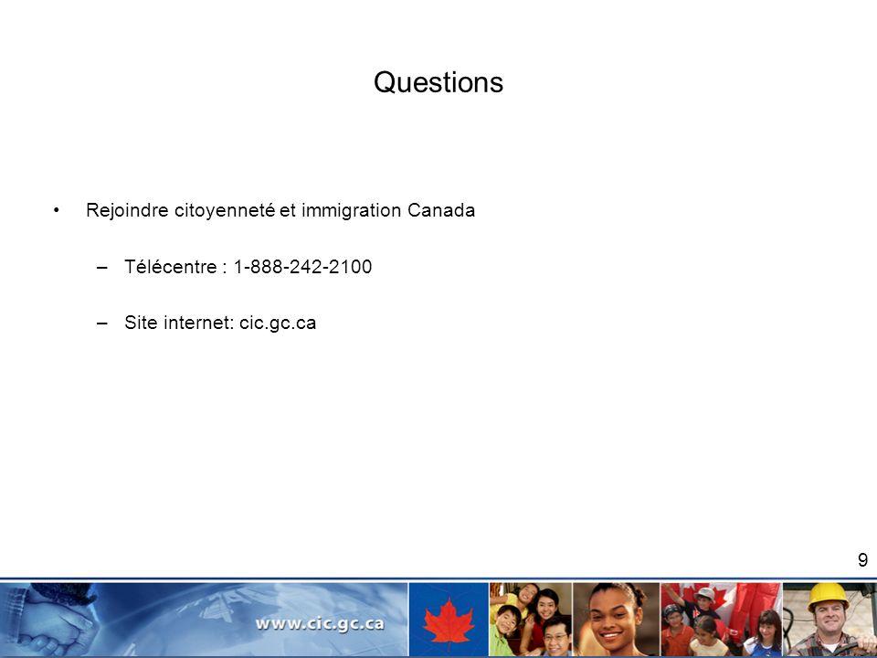 Questions Rejoindre citoyenneté et immigration Canada