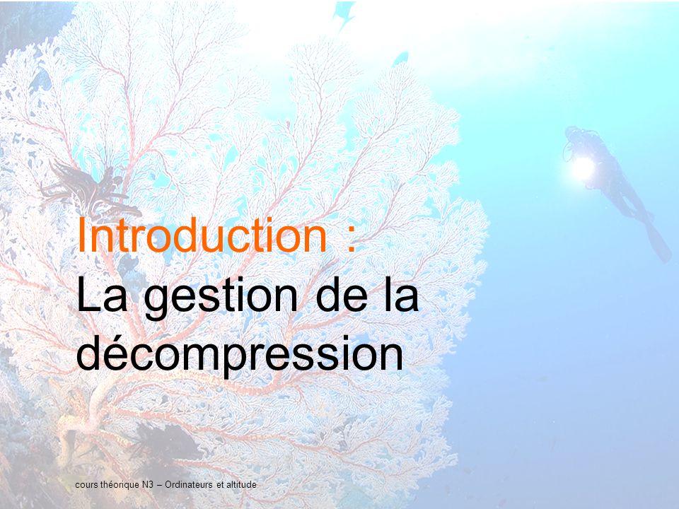 La gestion de la décompression