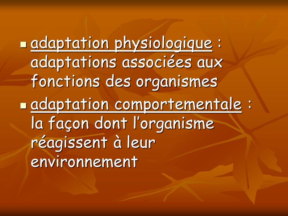 adaptation physiologique : adaptations associées aux fonctions des organismes