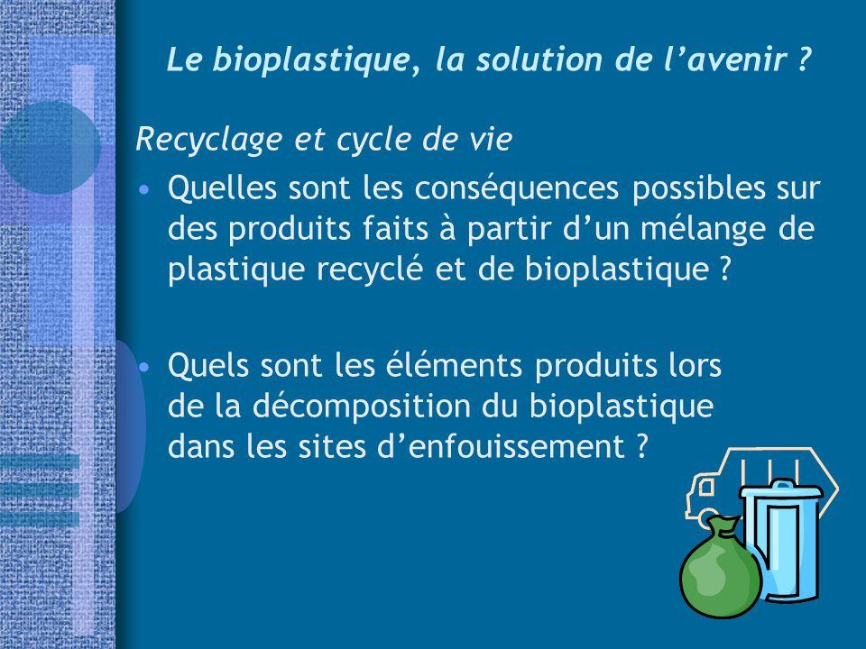 Le bioplastique, la solution de l'avenir
