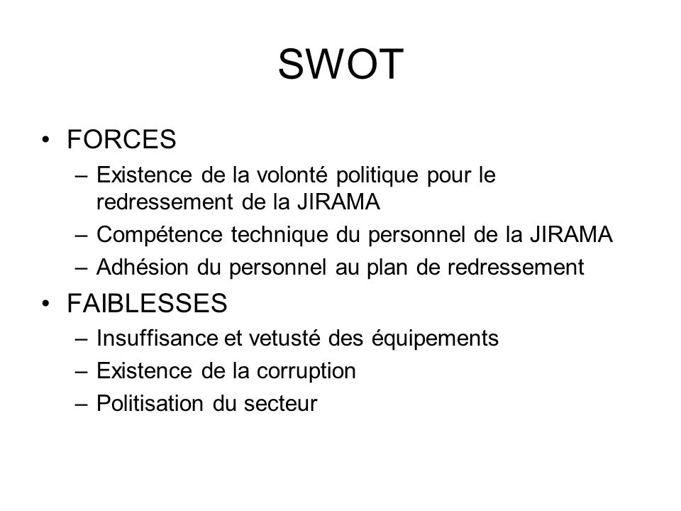 SWOT FORCES FAIBLESSES