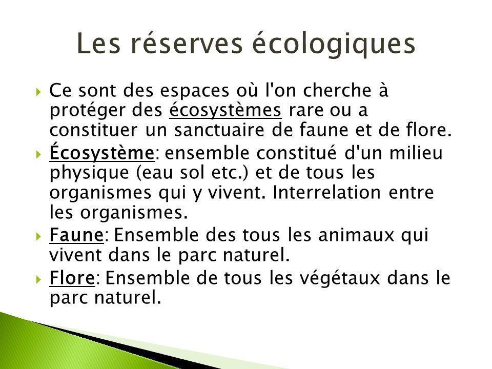 Les réserves écologiques