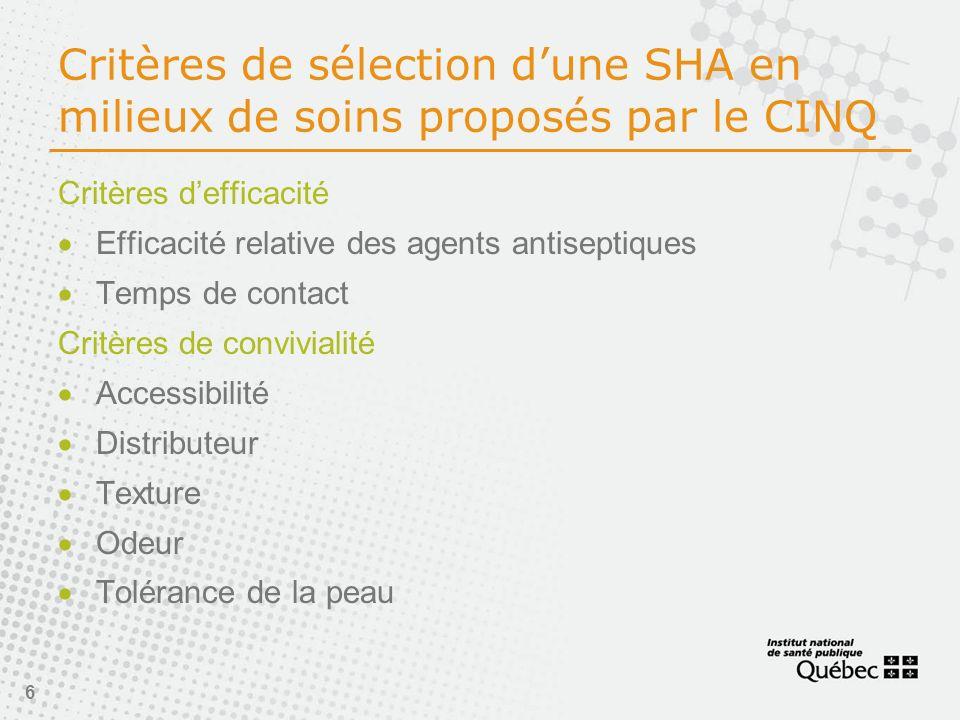 Critères de sélection d'une SHA en milieux de soins proposés par le CINQ