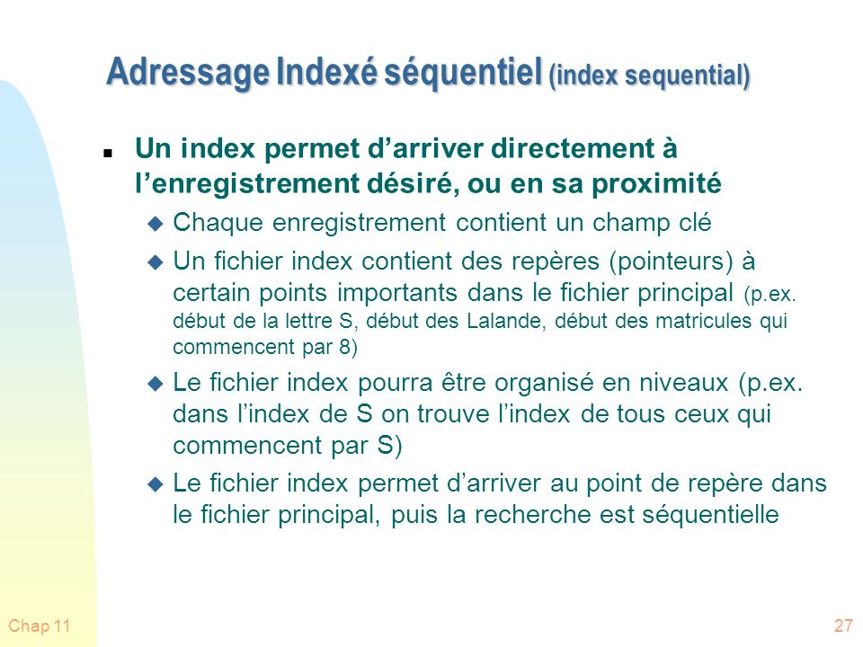 Adressage Indexé séquentiel (index sequential)
