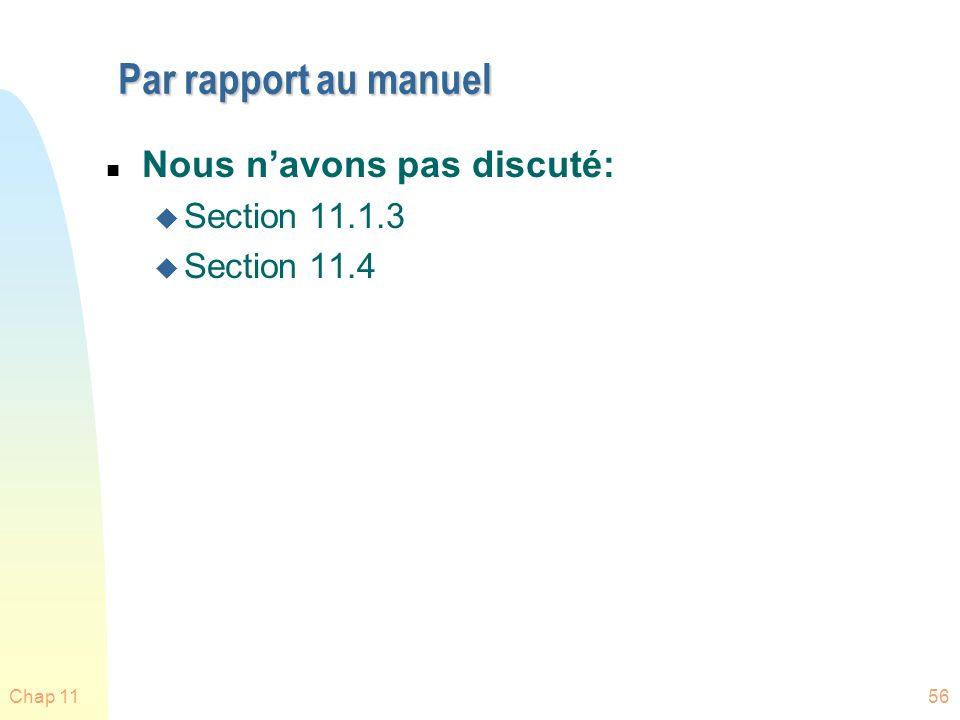 Par rapport au manuel Nous n'avons pas discuté: Section 11.1.3