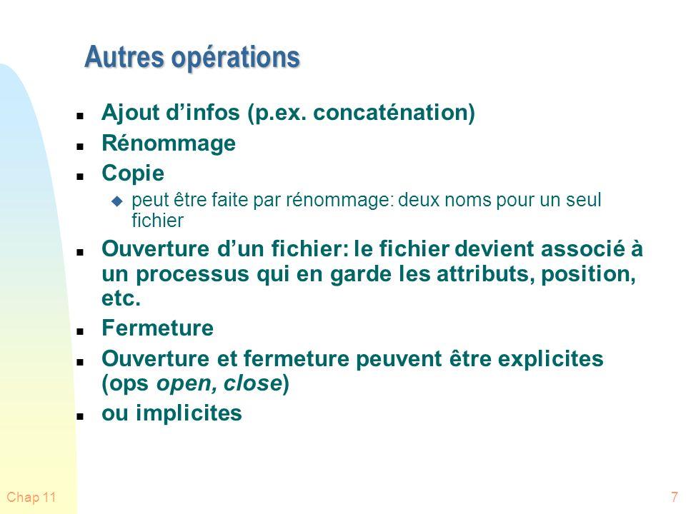 Autres opérations Ajout d'infos (p.ex. concaténation) Rénommage Copie