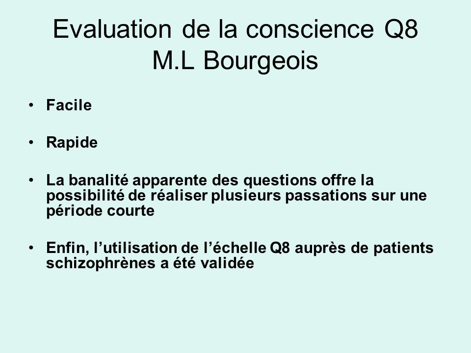 Evaluation de la conscience Q8 M.L Bourgeois