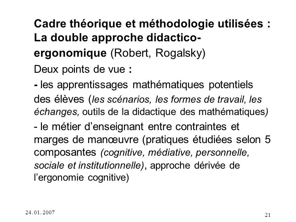 Cadre théorique et méthodologie utilisées : La double approche didactico-ergonomique (Robert, Rogalsky)