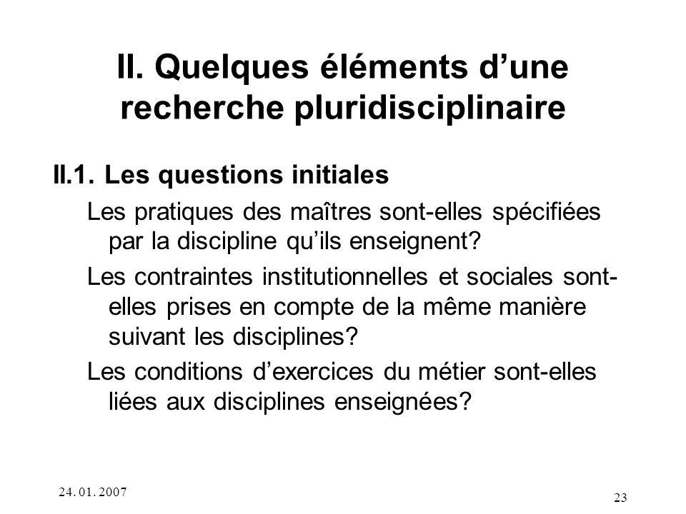 II. Quelques éléments d'une recherche pluridisciplinaire