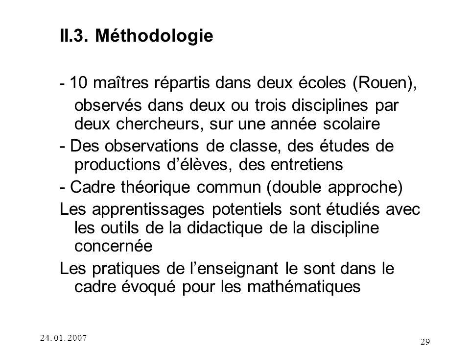 II.3. Méthodologie - 10 maîtres répartis dans deux écoles (Rouen),