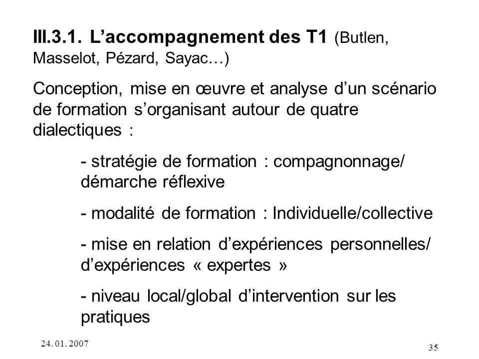 III.3.1. L'accompagnement des T1 (Butlen, Masselot, Pézard, Sayac…)