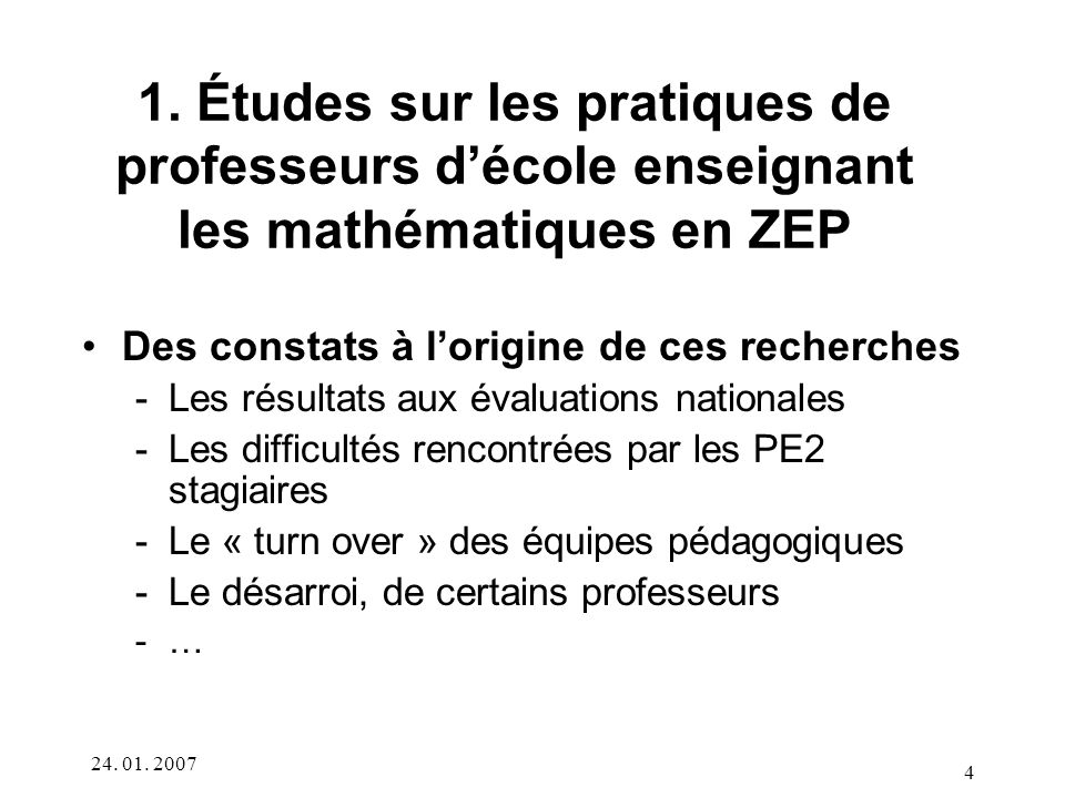 1. Études sur les pratiques de professeurs d'école enseignant les mathématiques en ZEP