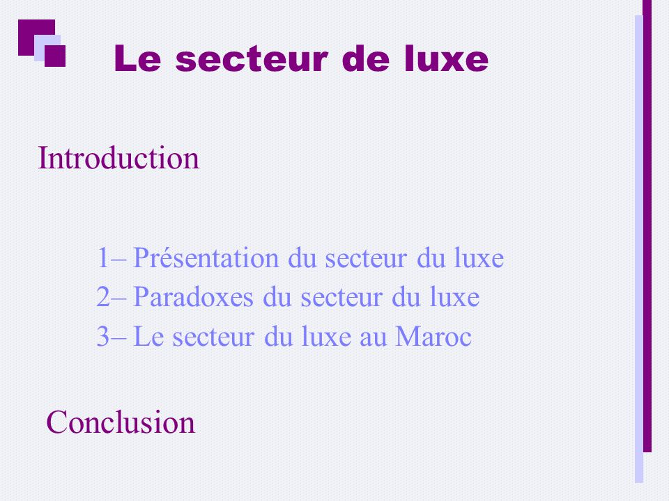 Le secteur de luxe Introduction Conclusion