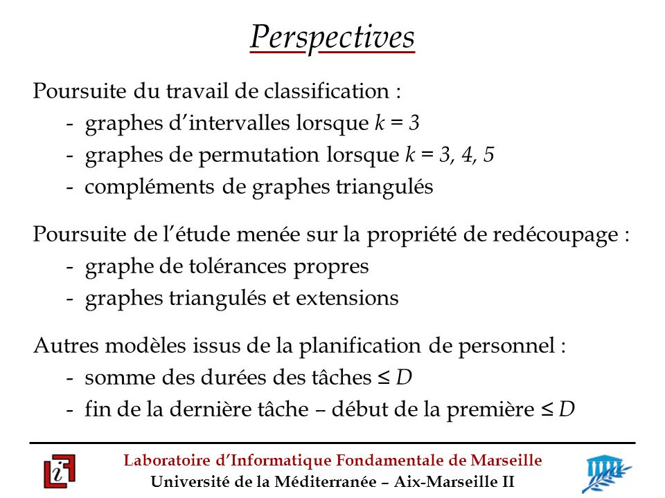 Perspectives Poursuite du travail de classification :