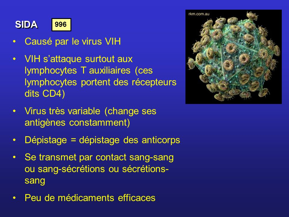 Virus très variable (change ses antigènes constamment)