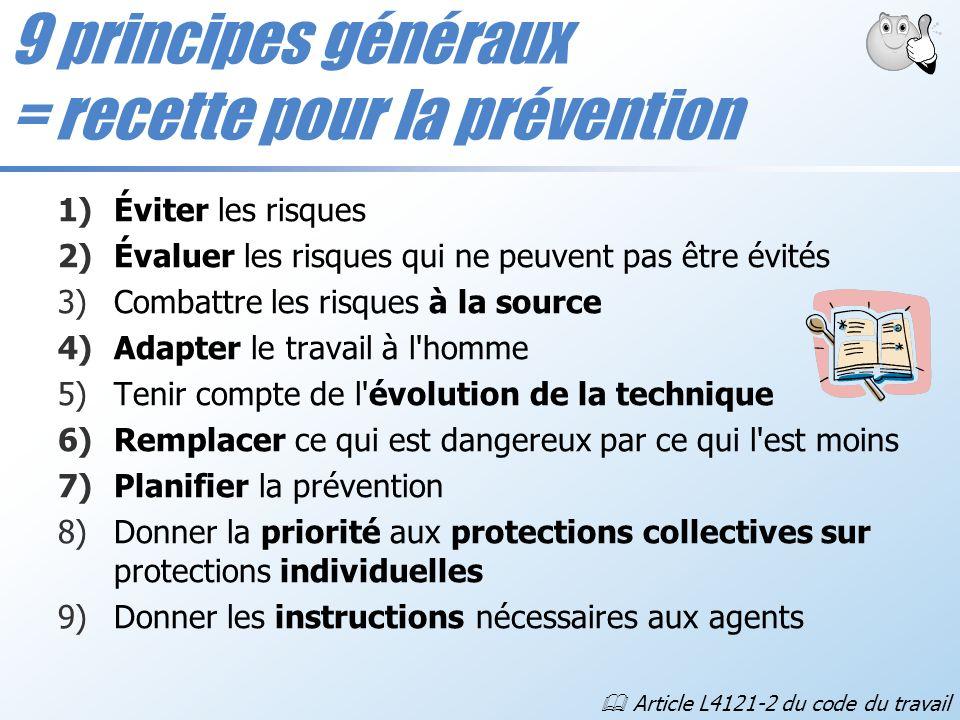 9 principes généraux = recette pour la prévention