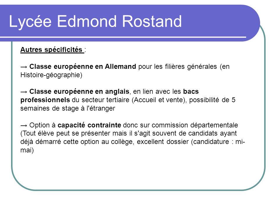 Lycée Edmond Rostand Autres spécificités :