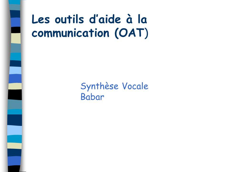 Les outils d'aide à la communication (OAT)
