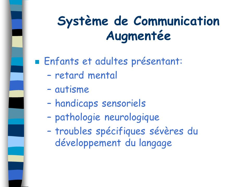 Système de Communication Augmentée