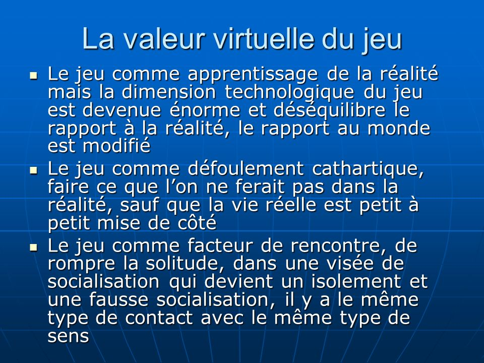 La valeur virtuelle du jeu
