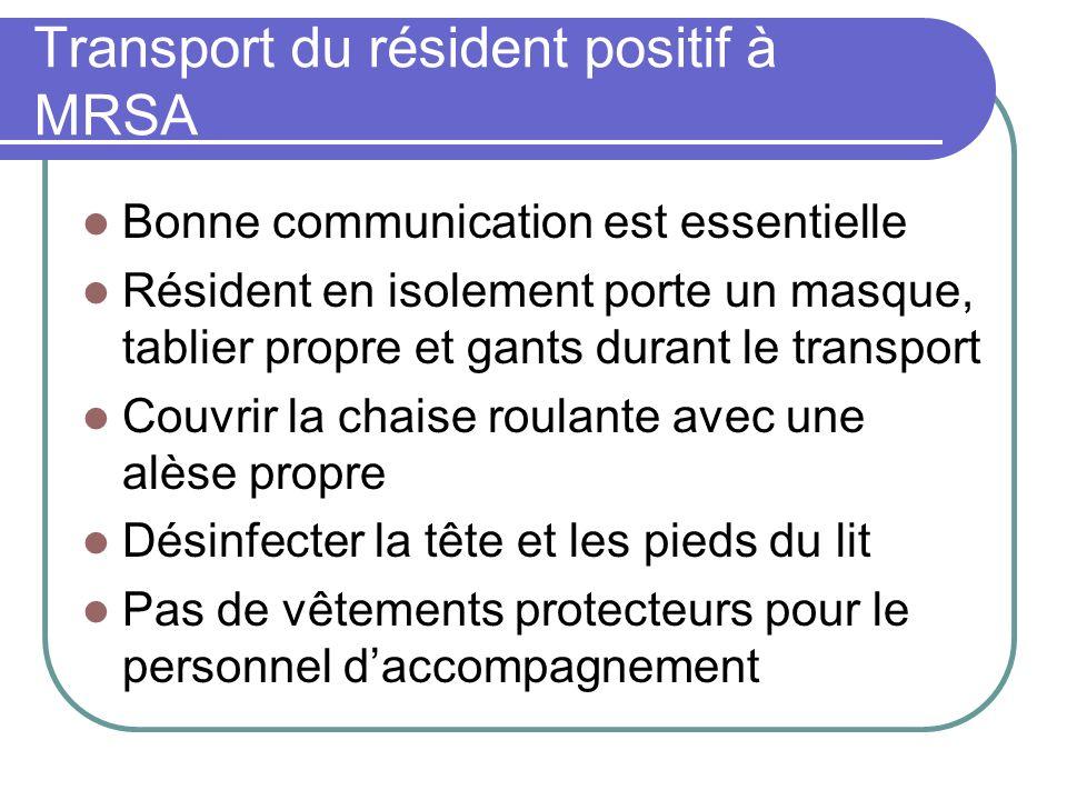 Transport du résident positif à MRSA