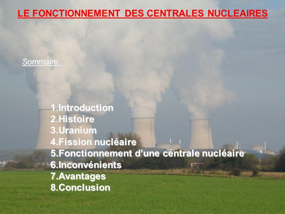 LE FONCTIONNEMENT DES CENTRALES NUCLEAIRES