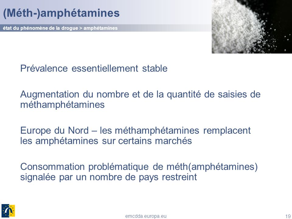 (Méth-)amphétamines Prévalence essentiellement stable