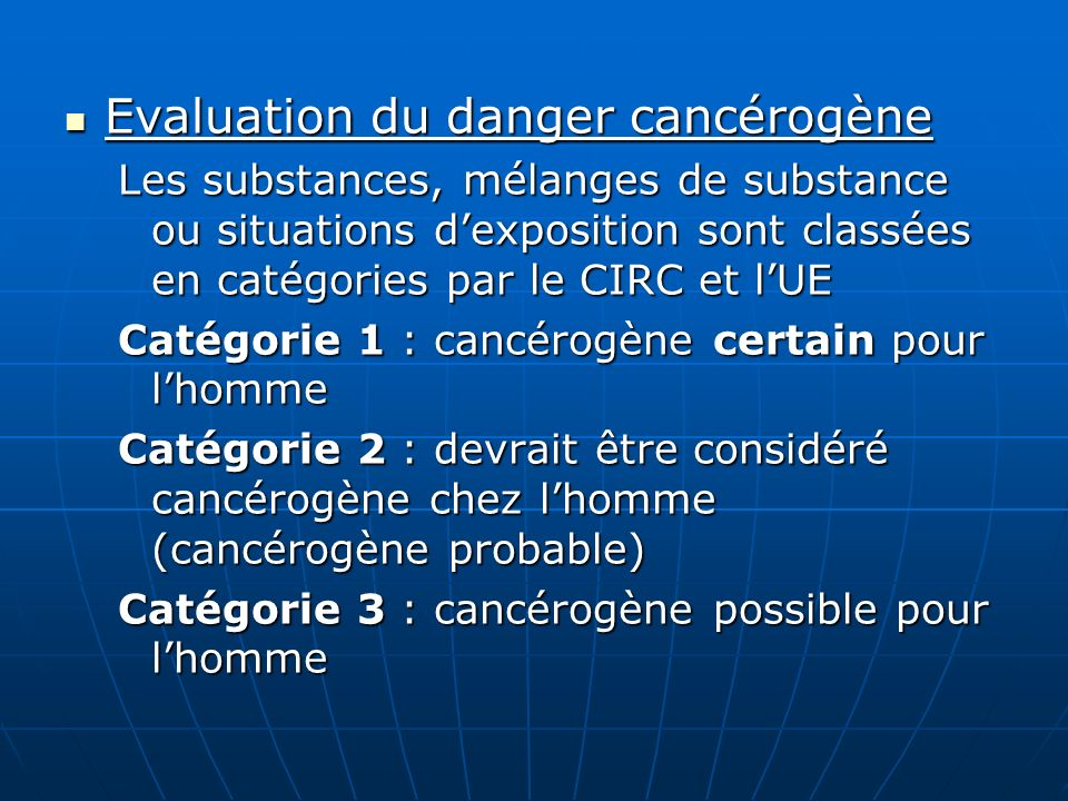Evaluation du danger cancérogène