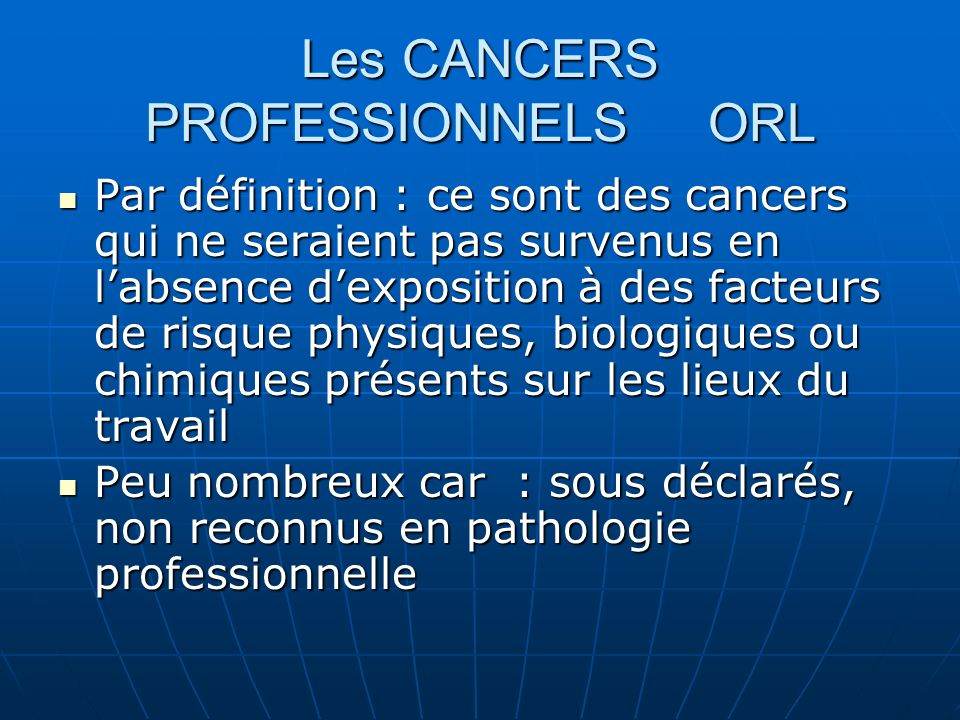 Les CANCERS PROFESSIONNELS ORL