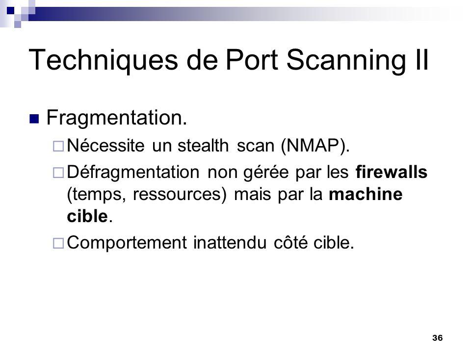 Techniques de Port Scanning II