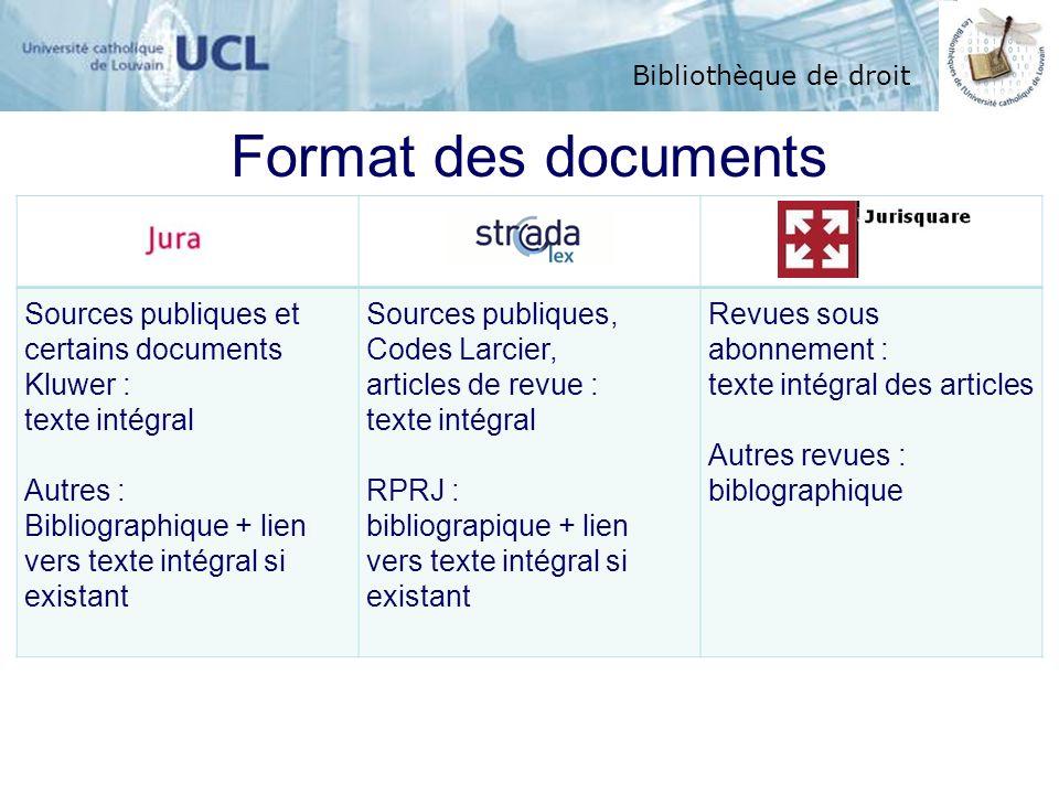 Format des documents Sources publiques et certains documents Kluwer :