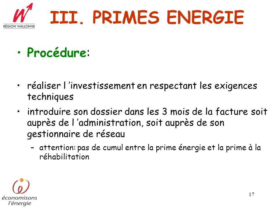 III. PRIMES ENERGIE Procédure: