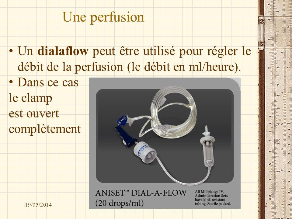 Une perfusion Un dialaflow peut être utilisé pour régler le débit de la perfusion (le débit en ml/heure).