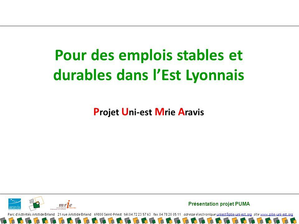 Pour des emplois stables et durables dans l'Est Lyonnais Projet Uni-est Mrie Aravis