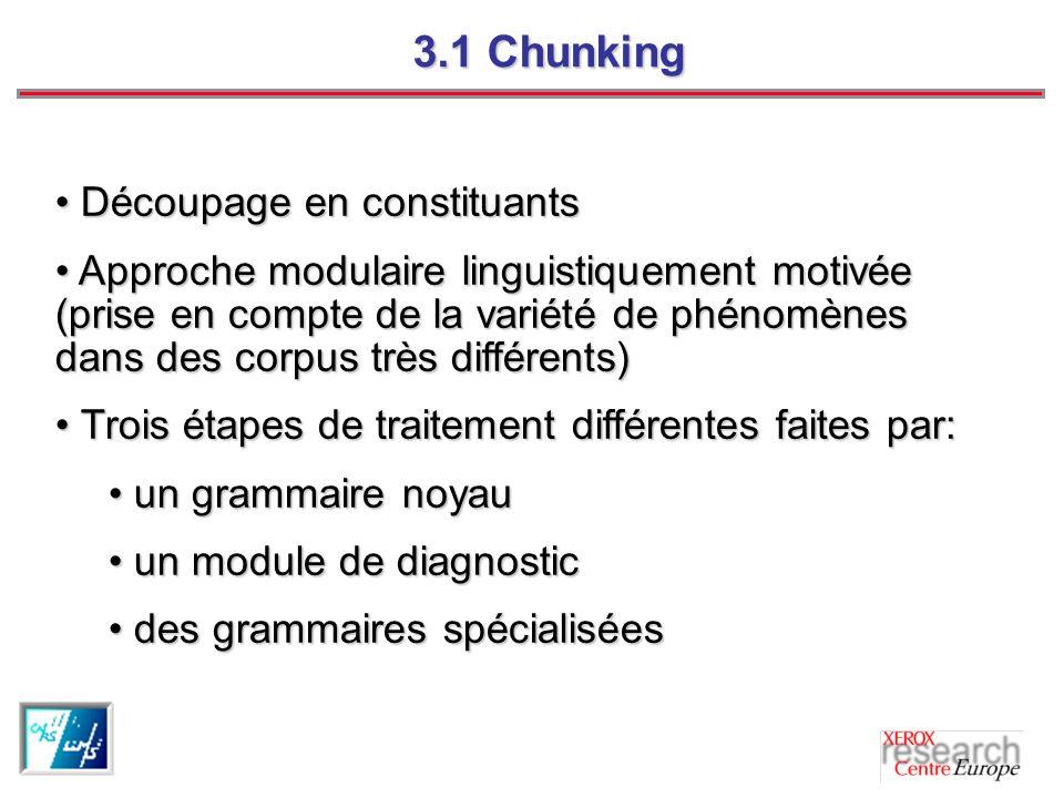 3.1 Chunking Découpage en constituants
