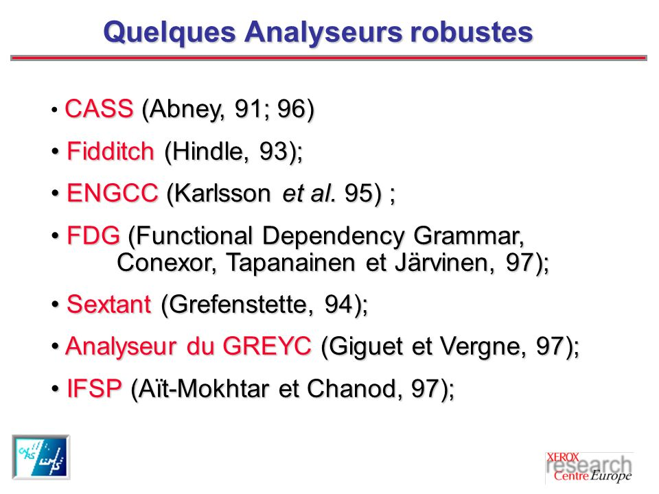Quelques Analyseurs robustes