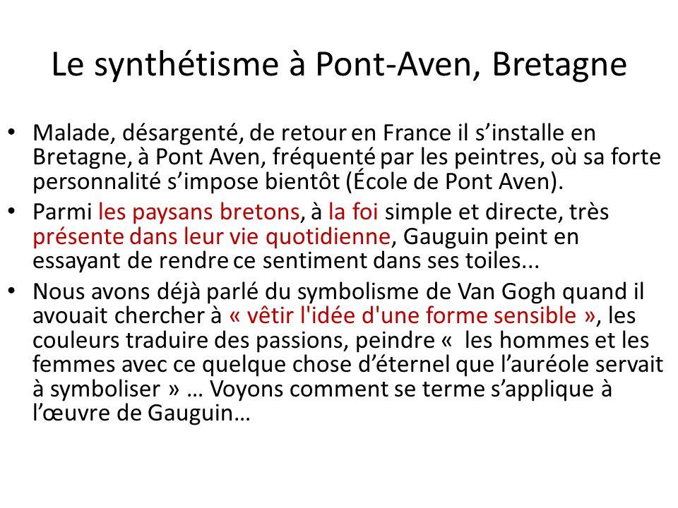 Le synthétisme à Pont-Aven, Bretagne