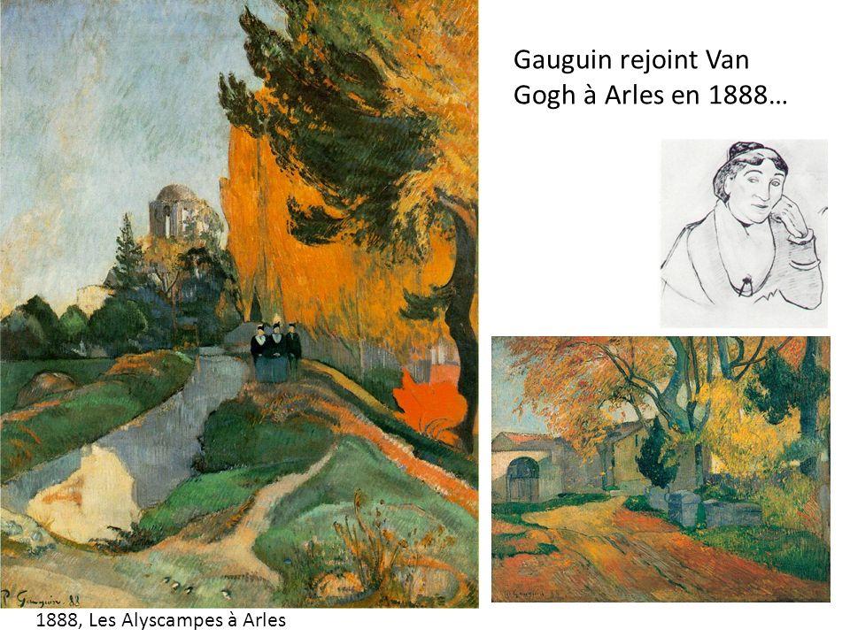 Gauguin rejoint Van Gogh à Arles en 1888…