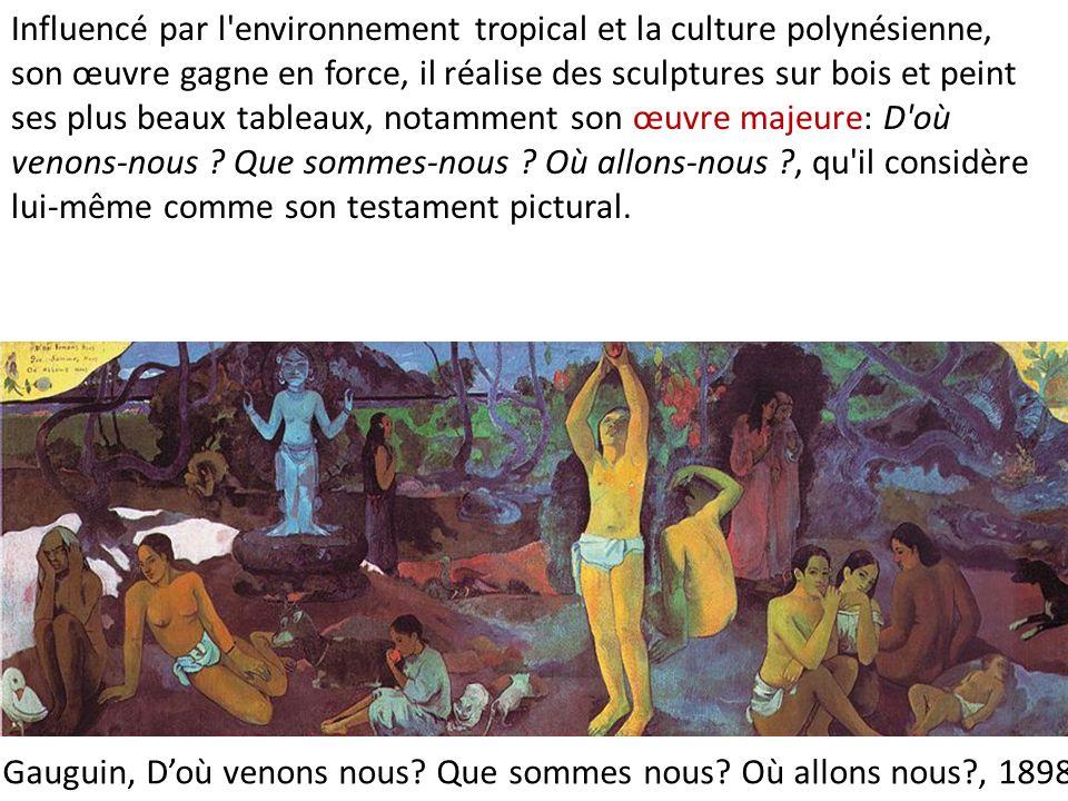Gauguin, D'où venons nous Que sommes nous Où allons nous , 1898