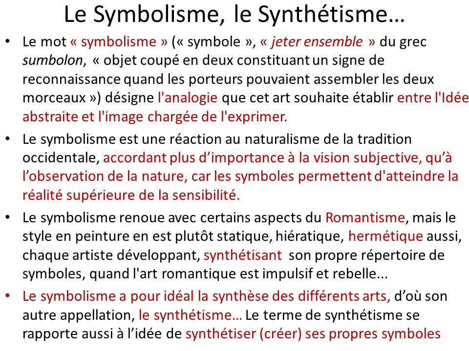 Le Symbolisme, le Synthétisme…